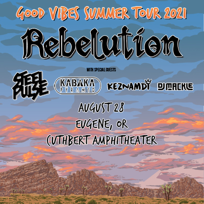 Rebelution live at The Cuthbert Amphitheater with Steel Pulse on August 28, 2021